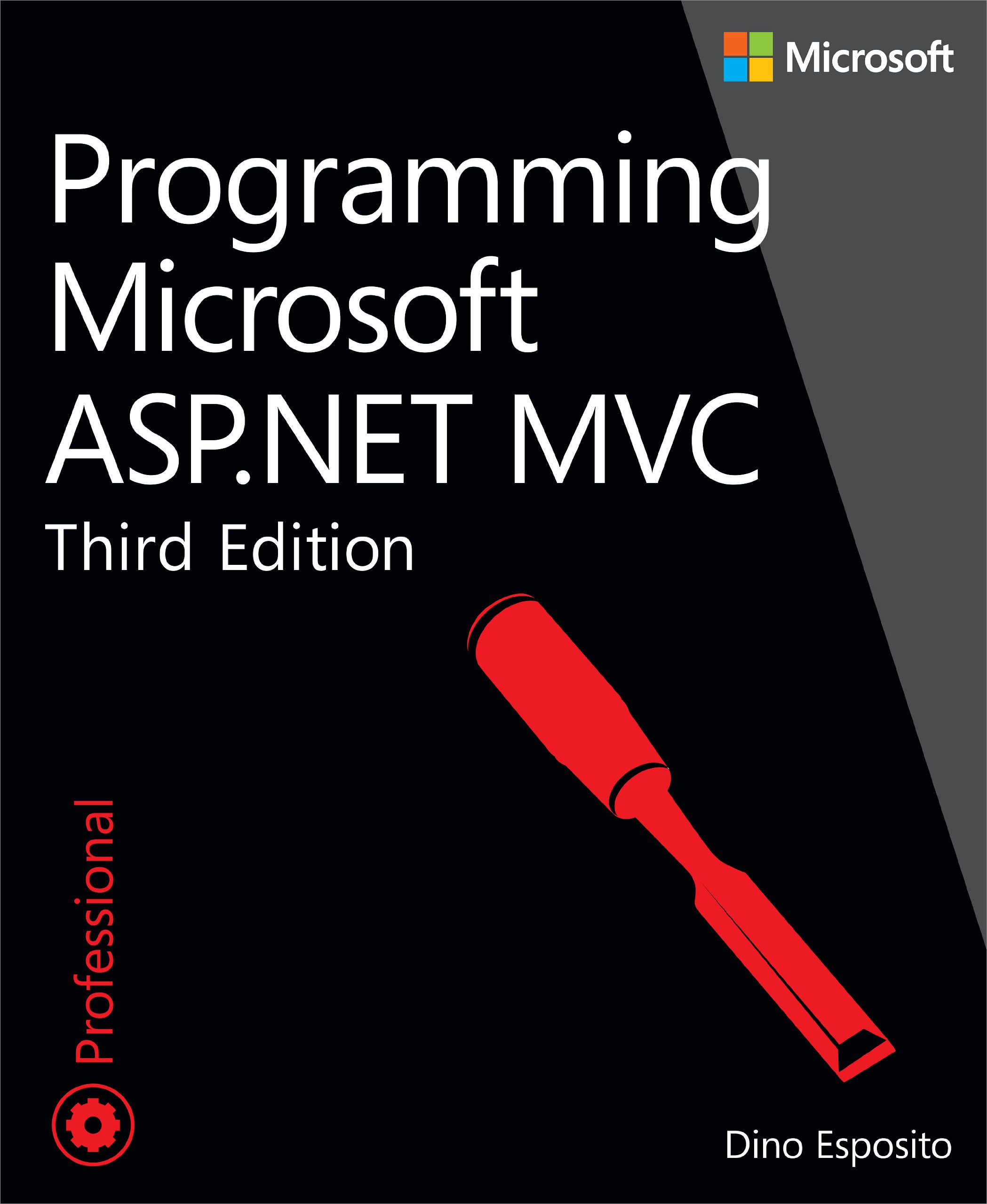 Programming Microsoft ASP.NET MVC (3rd Edition) (Developer Reference)