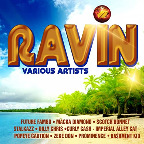 Ravin [Explicit] by Various artists on Amazon Music - Amazon.com