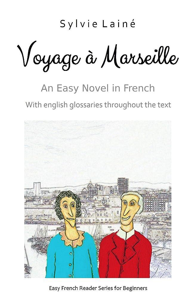精緻化カエルコーンVoyage à Marseille, an Easy Novel in French: With Glossaries throughout the Text (Easy French Reader Series for Beginners t. 3) (French Edition)