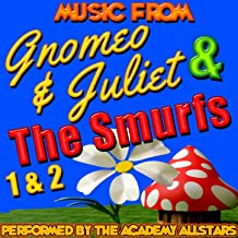 Music from Gnomeo & Juliet, The Smurfs 1 & 2 [Explicit]