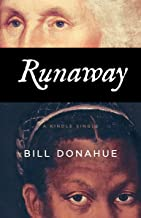 Runaway: How a Slave Defied America's First President (Kindle Single)