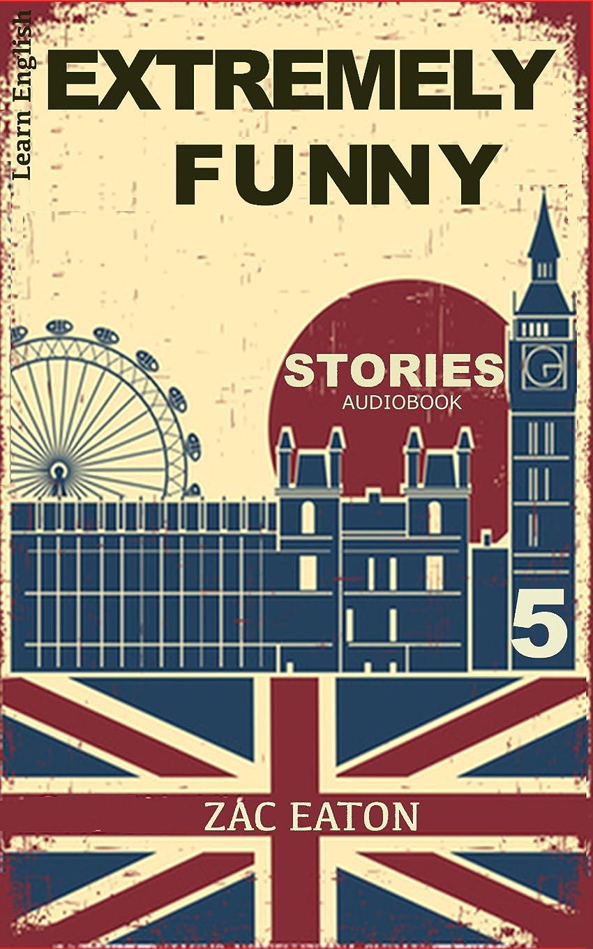 施設導入する治世Learn English with Extremely Funny Stories: Welcome To My Life (English Edition)