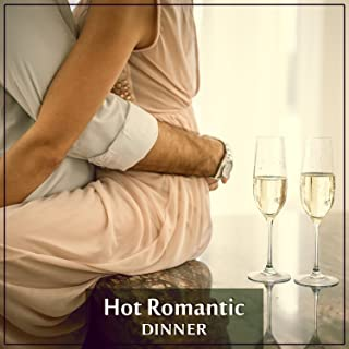 Hot Romantic Dinner – Sensual Jazz, Emotional Piano, Candlelight Dinner, Evening Together, Sexy Night, Romance and Love, Sexy Jazz