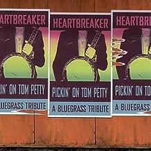 Pickin' On Tom Petty: Heartbreaker - A Bluegrass Tribute