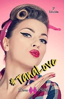 #TanaLove: Novela romántica y contemporánea