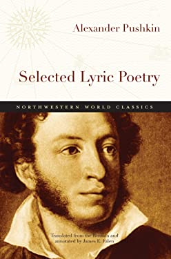 Selected Lyric Poetry (Northwestern World Classics)