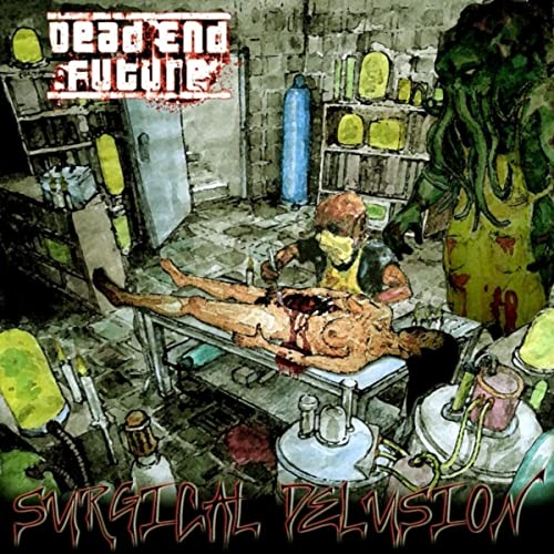 Psychologically Disturbed By Dead End Future On Amazon Music