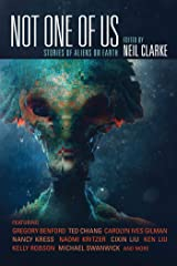 Not One of Us: Stories of Aliens on Earth Kindle Edition