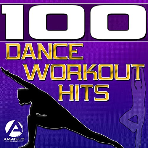 100 Dance Workout Hits - Techno, Electro, House, Trance Exercise