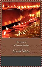 The House of a Thousand Candles - Meredith Nicholson [Dover Thrift Editions](annotated)
