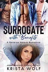 Surrogate with Benefits: A Reverse Harem Romance Kindle Edition