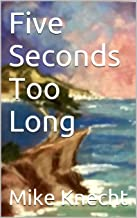 Five Seconds Too Long (Conchos and Lace Book 3)