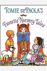 Tomie dePaola's Favorite Nursery Tales Kindle Edition