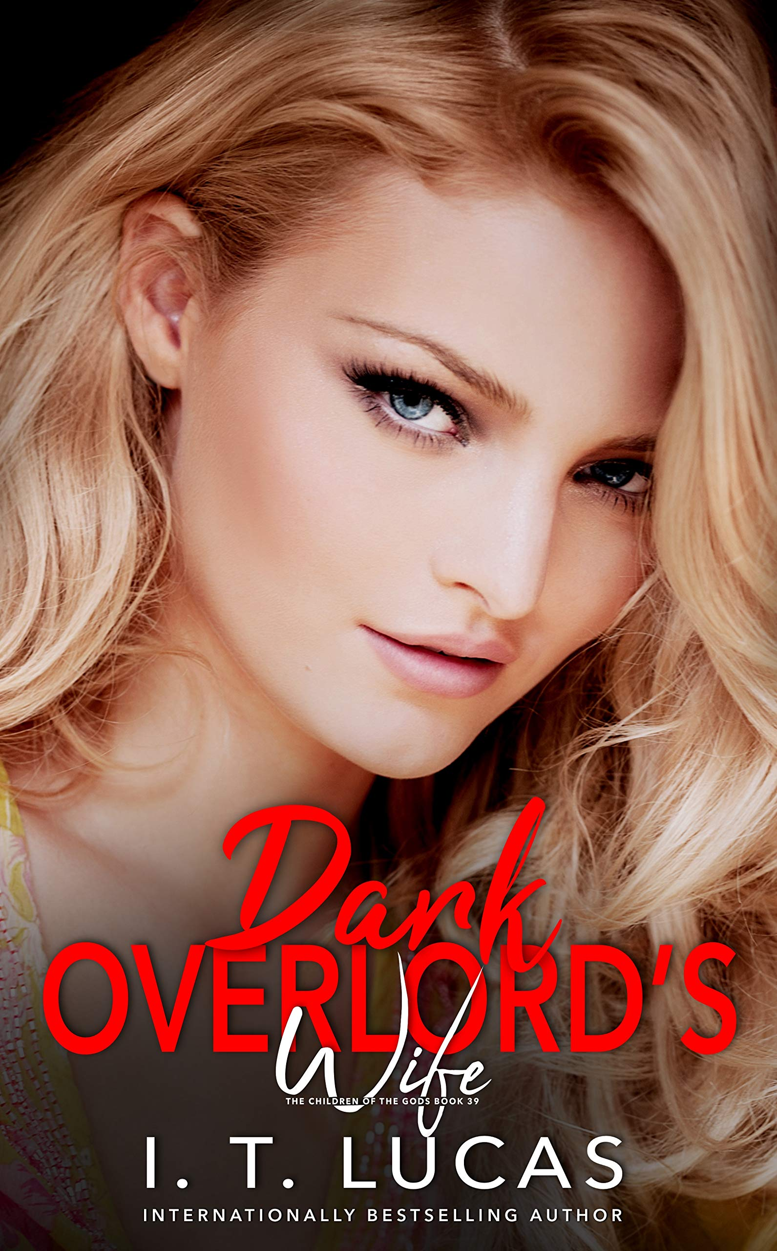 Dark Overlord's Wife (The Children Of The Gods Paranormal Romance Book 39)