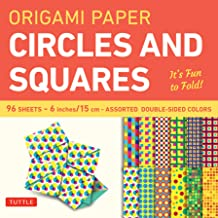 """Origami Paper Circles and Squares 96 Sheets 6"""" (15 cm): Tuttle Origami Paper: High-Quality Origami Sheets Printed with 12 ..."""