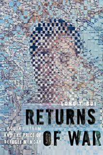 Returns of War: South Vietnam and the Price of Refugee Memory (Nation of Nations (32))