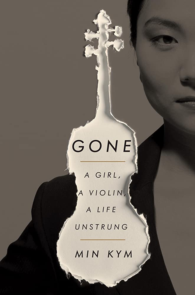 サーキットに行く抜粋逸脱Gone: A Girl, a Violin, a Life Unstrung (English Edition)