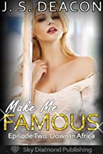 Make Me Famous: Episode Two: Down in Africa (exhibitionism, bimbo, public, mfm+)