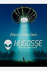 HUGOSSE: Rencontre paranormal avec un extraterrestre Format Kindle