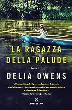 La ragazza della palude (Italian Edition)