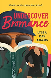 Undercover Bromance: The most inventive, refreshing concept in rom-coms this year (Entertainment Weekly) (Bromance Book Club)