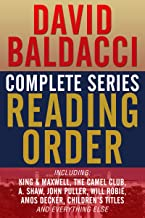 DAVID BALDACCI COMPLETE SERIES READING ORDER: King & Maxwell, Camel Club, John Puller, Will Robie, Amos Decker, Vega Jane, A. Shaw (Shaw & Katie James), and more!