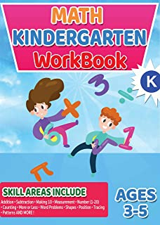 Math Workbooks Kindergarten: Math Workbook, Preschool to Kindergarten, Kindergarten Workbook - Ages 3 to 5, Early Reading and Writing, Count & Color Numbers ... (Academic Skills Kindergarten Workbook)