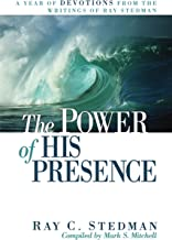 The Power of His Presence: A Year of Devotions From the Writings of Ray Stedman