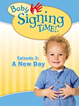 Baby Signing Time Episode 3: A New Day