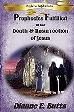 Best prophecies of jesus death and resurrection Reviews