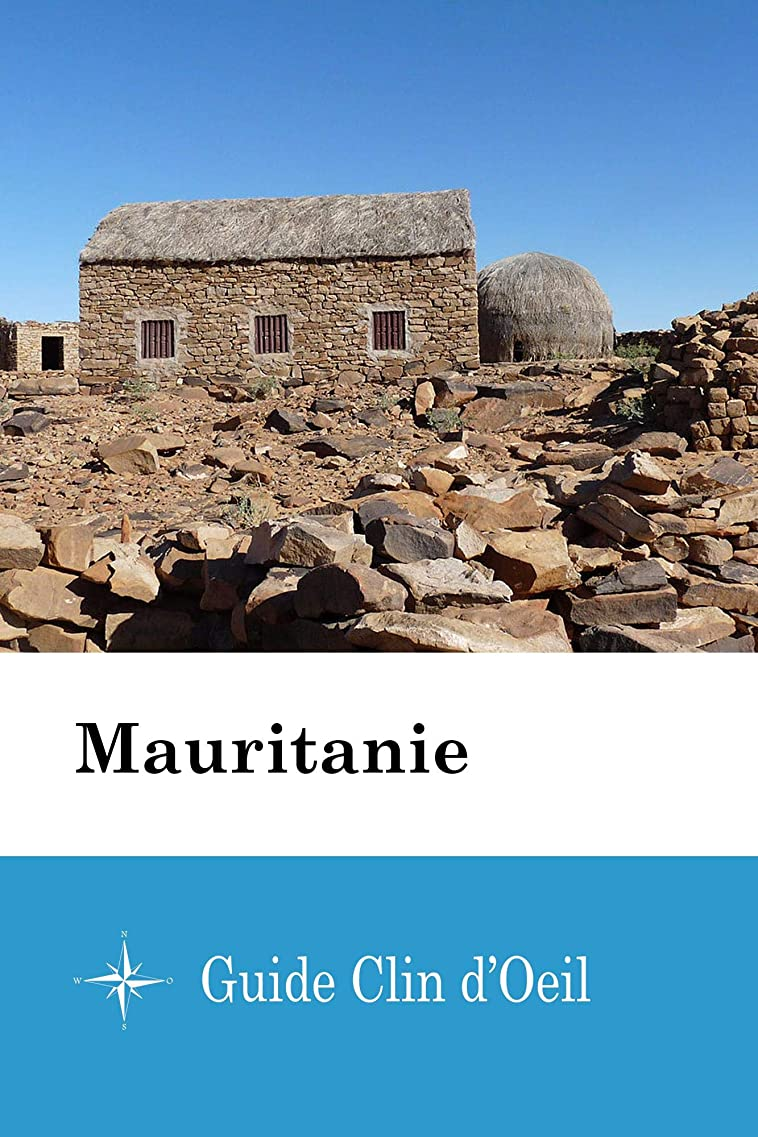 大腿イヤホン感嘆Mauritanie - Guide Clin d'Oeil (French Edition)