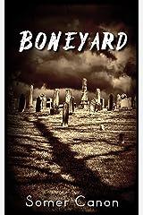 Boneyard Kindle Edition