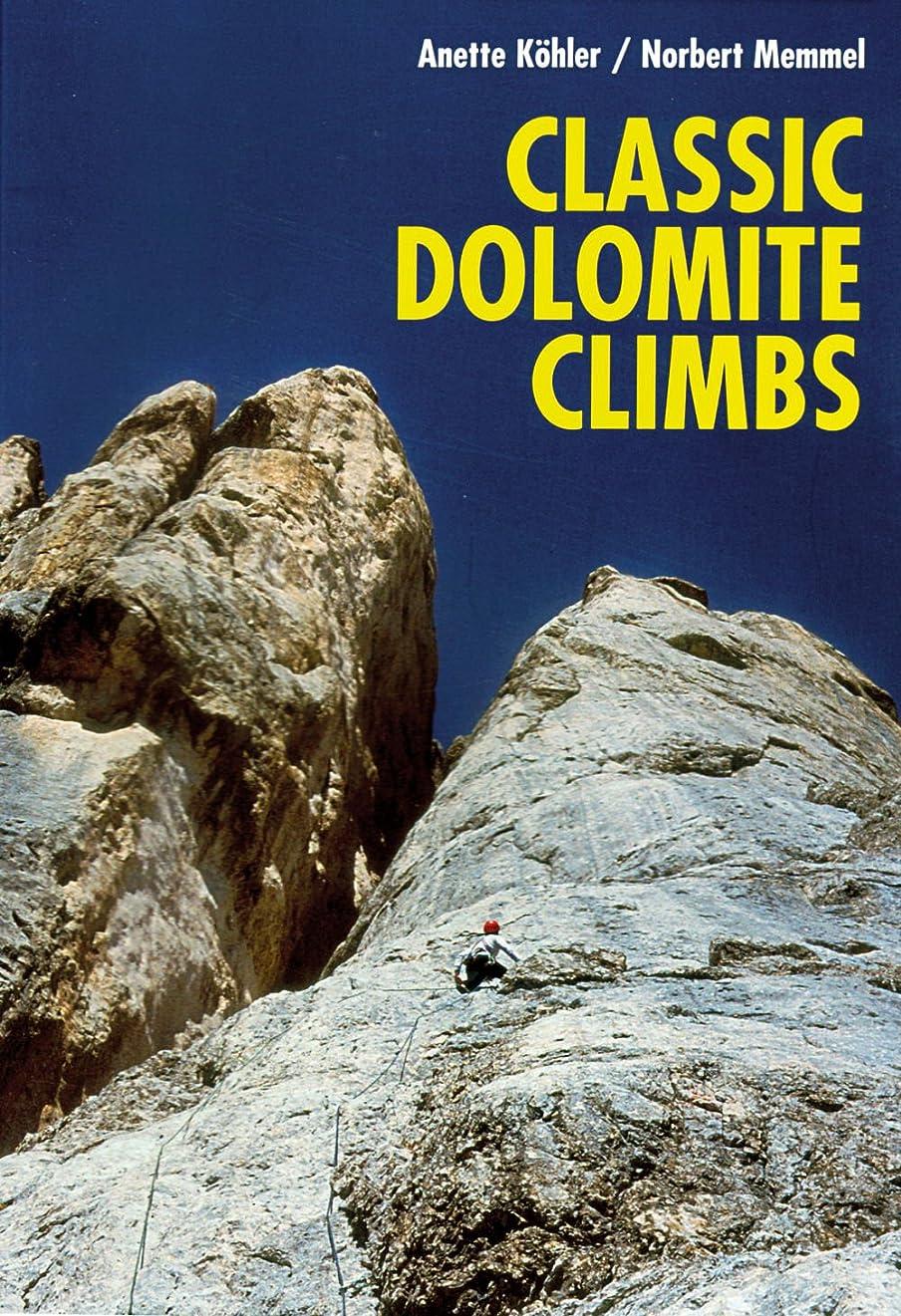 パパファンドトリプルClassic Dolomite Climbs: 102 High Quality Rock-Climbs Between the UIAA Grades III and VII