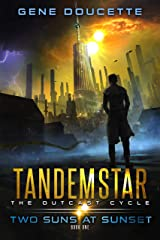 Two Suns at Sunset (Tandemstar: The Outcast Cycle Book 1) Kindle Edition