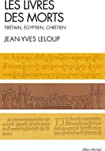 Les livres des morts - tibetain, egyptien et chretien: Tibétain, égyptien et chrétien (Collections Spiritualites)