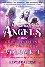 Visitations of Angels & Other Supernatural Experiences #2: How to Work with God's Angels In Your Life