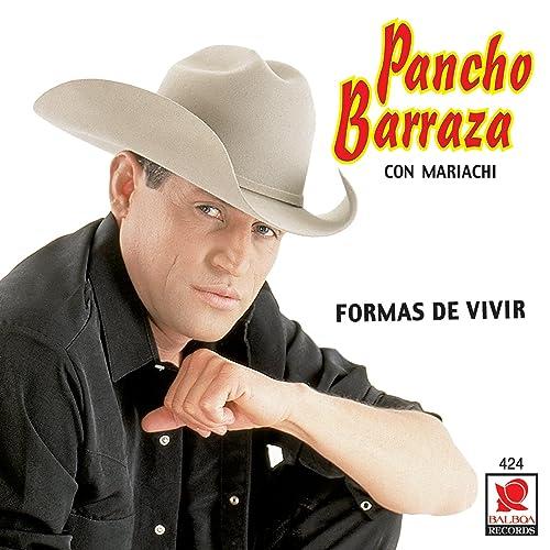 PANCHO BARRAZA (Formas De Vivir)