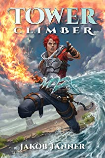 Tower Climber (A LitRPG Adventure, Book 1)