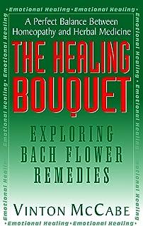 The Healing Bouquet: Exploring Bach Flower Remedies