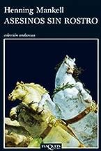 Asesinos sin rostro (Inspector Wallander nº 1) (Spanish Edition)