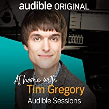 Tim Gregory: Audible Sessions: FREE Exclusive Interview