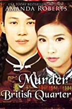 Murder in the British Quarter: A Historical Mystery Series (Qing Dynasty Mysteries Book 2)
