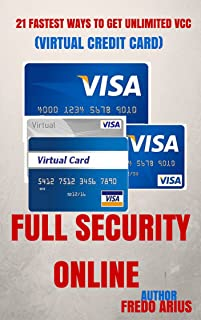 21 Fastest Ways To Get Unlimited VCC (Virtual Credit Card) Anonymous And Full Security Online: VCC (Virtual Credit Card)