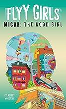 Micah: The Good Girl #2 (Flyy Girls)