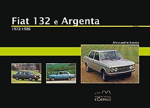 Fiat 132 e Argenta. 1972-1986