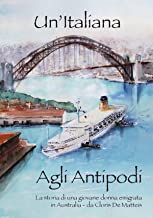 Un'italiana agli antipodi (Italian Edition)
