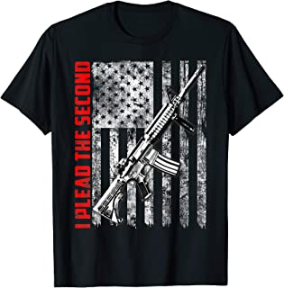 I Plead The Second 2nd Amendment T-Shirt