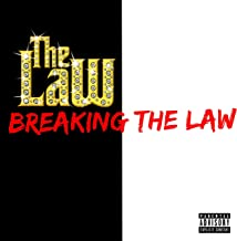 Breaking the Law [Explicit]