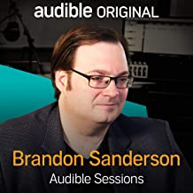 Brandon Sanderson: Audible Sessions: FREE Exclusive Interview
