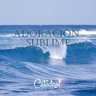 Adoración Sublime